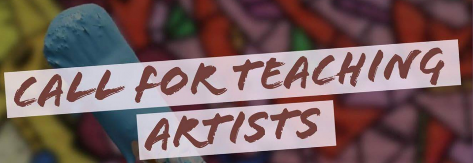 Call for Teaching Artists