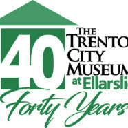 Trenton City Museum at 40